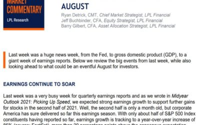 Five Things To Know Heading Into August | Weekly Market Commentary | August 2, 2021